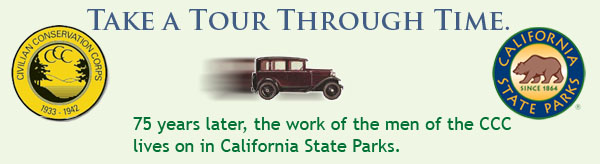 Take a tour through time. 75 years later, the work of the CCC lives on in California State Parks.