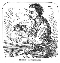 "Drinking Slumgullion from Mark Twain's book ""Roughing It"""